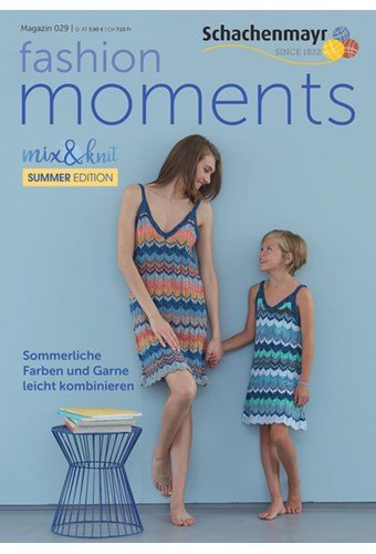 Schachenmayr Fashion Moments mag. 29 Summer edition